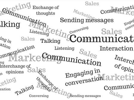 Communication, Communication, Communication