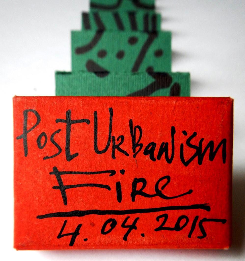 2015 4-04 PostUrbanism Fire 51х37х12мм.