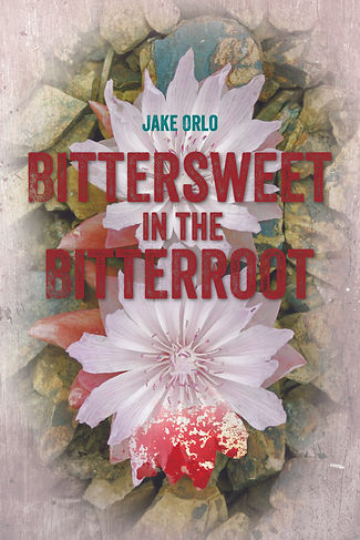 Bittersweet In The Bitterroot cover.jpg