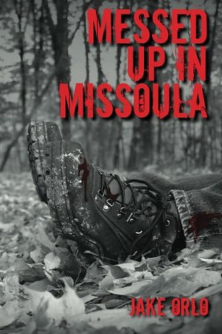 Messed Up In Missoula Cover.jpg