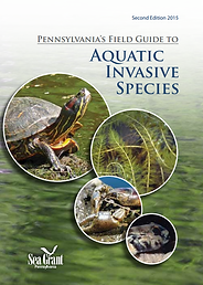 Pennsylvania's Field Guide to Aquatic Invasive Species (Second Edition 2015)