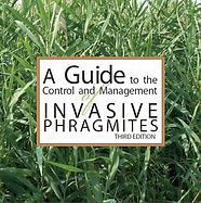 A Guide to the Control and Management of Invasive Phragmites (Third Edition 2014)