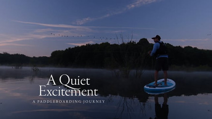 A Quiet Excitement: A Paddleboarding Journey