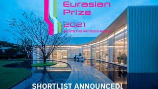 THE SHORTLIST 'EURASIAN PRIZE 2021' HAS BEEN ANNOUNCED