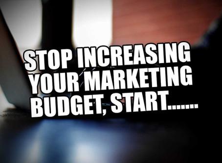 Stop Increasing Your Marketing Budget! Start...