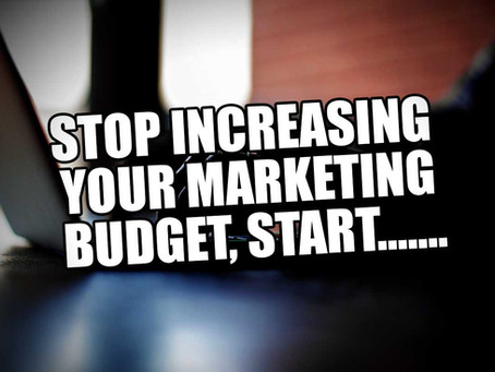 Stop Increasing Your Marketing Budget! Start...