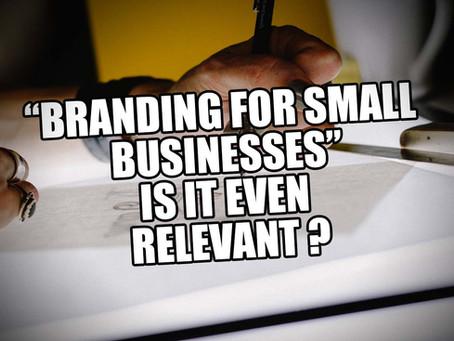 Is Branding Relevant for Start-ups?