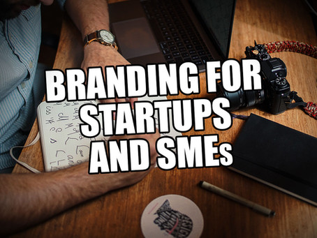 Branding for Startups and Small businesses