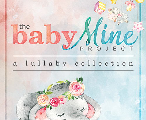The Baby Mine Project: A Lullaby Collection Debuted at #5 on the iTunes       Children's Music Chart