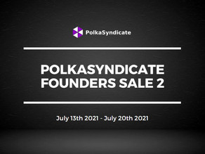 PolkaSyndicate Prepares to Launch the The PolkaSyndicate Founder's Sale 2