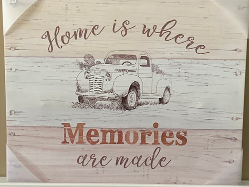 Home is Where Memories are Made Picture