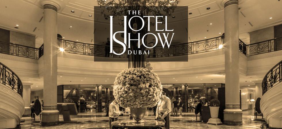 Redefining Hospitality Together, The Hotel Show Dubai