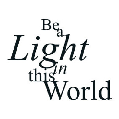 """typoBILD """"Be a light in this world!"""""""