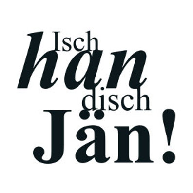 """typoBILD """"Isch han disch Jan!"""""""