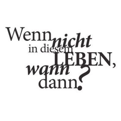 """wunschBOX / ZITAT """"Wenn nicht in diesem Leben ..."""""""