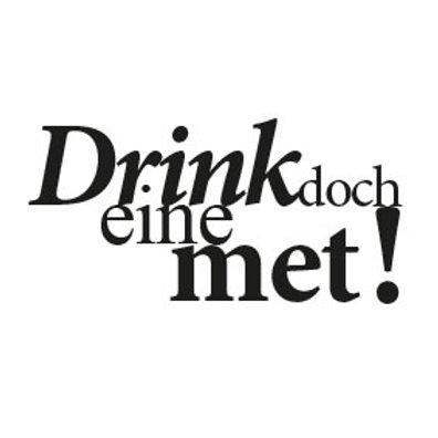 """typoBILD """"Drink doch ene met!"""""""