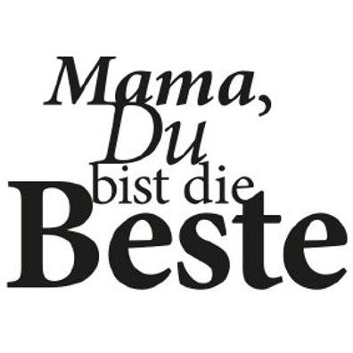 """typoBILD """"Mama, Du bist die Beste!"""""""
