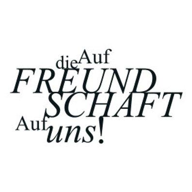 """typoBILD """"Auf die Freundschaft. Auf uns!"""""""