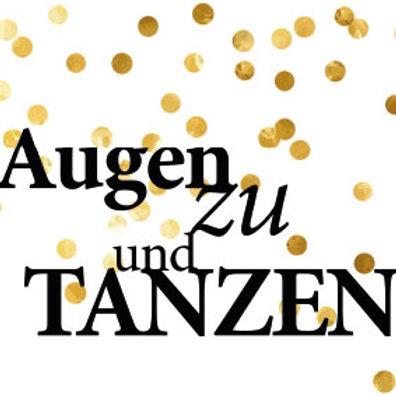 """typoBILD """"Augen zu und tanzen!"""""""