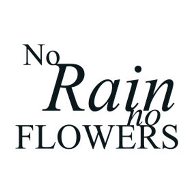 "typoBILD ""No rain, no flowers!"""