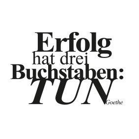 """wunschBOX / ZITAT """"Erfolg hat drei Buchstaben. TUN!"""""""