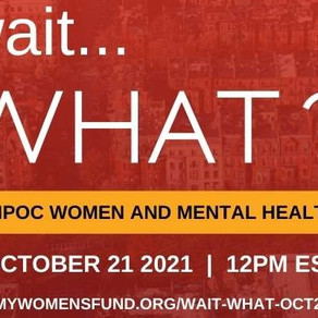 Oct 21: BIPOC Women and Mental Health