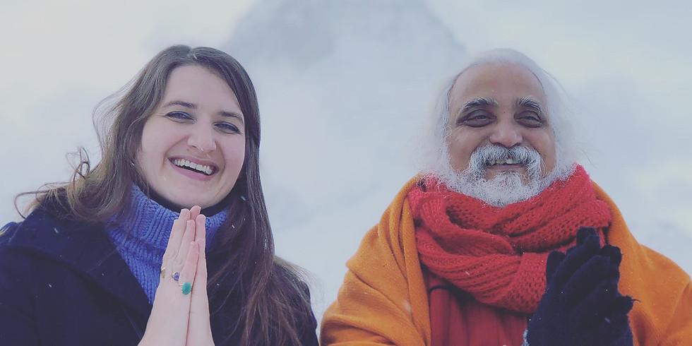 Satsang & Meditation Experience with/Erlebnis Online mit Shiva Guruji & Shivani Himalaya - Lebenskraft ZH