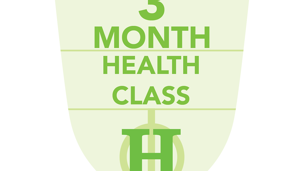 3 Month Health Classes (Paid in Full)