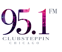 Clubsteppin.com 95.1 Chicago