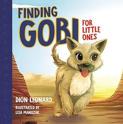 Finding Gobi for Little Ones Dion Leonard