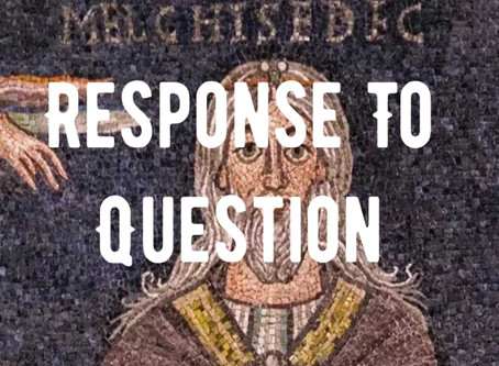 Q: Who is Melchisedec Response