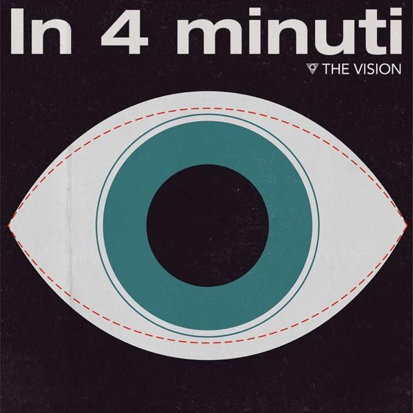 Capa do podcast In 4 minuti com fundo preto e um olho ao centro