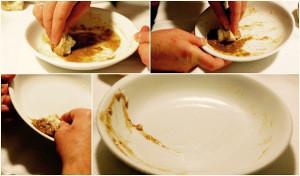 passar pao no prato para pegar o molho que restou com as maos