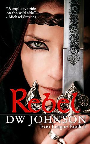 Iron League Book 3 - Rebel.jpg
