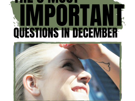 The 3 Most Important Questions in December