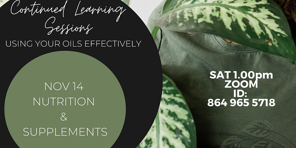 CONTINUED LEARNING SESSIONS - Nutrients & Supplements