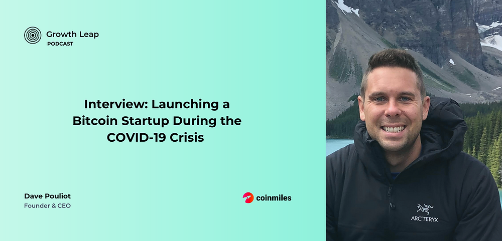 Interview, Launching a Bitcoin Startup During the Covid Crisis