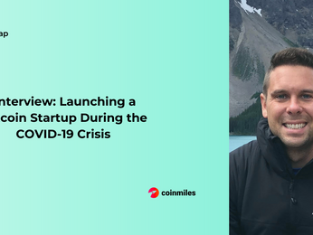 Launching a Bitcoin Startup During the COVID-19 Crisis