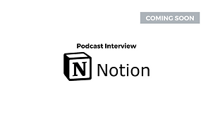 Podcast Interview Notion - Growth Leap.p