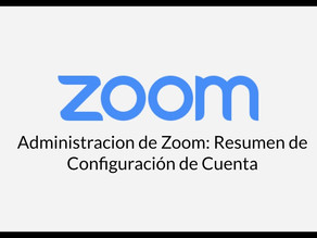 TeleServicio Zoom: Configuracion de Cuenta