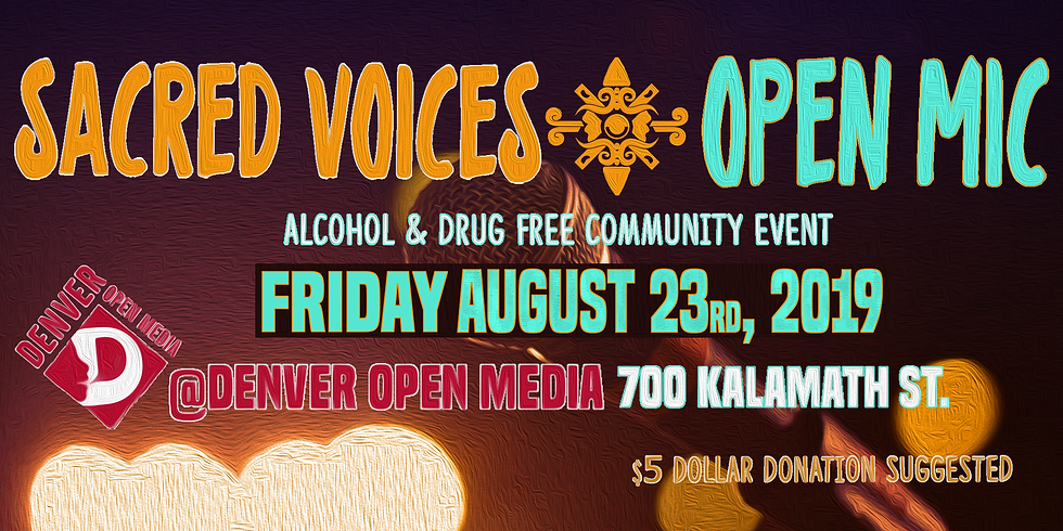 Sacred Voices' August 2019 Open Mic