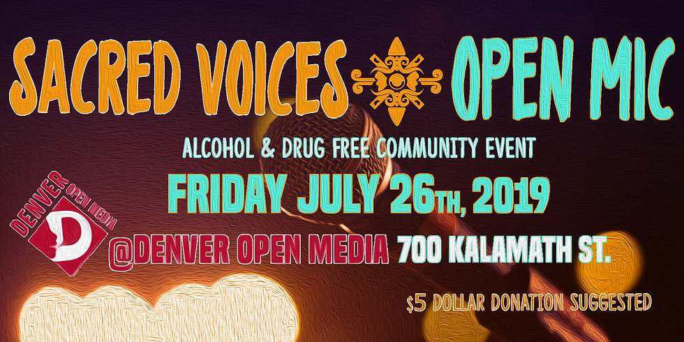 Sacred Voices' July 2019 Open Mic