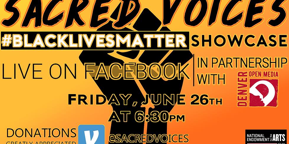 Sacred Voices' Black Lives Matter Showcase