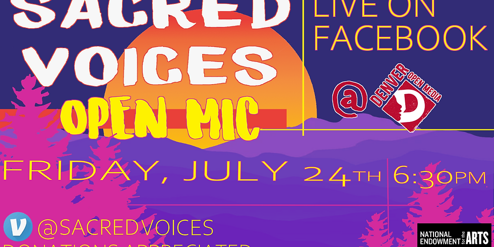 Sacred Voices' July 2020 Virtual Open Mic