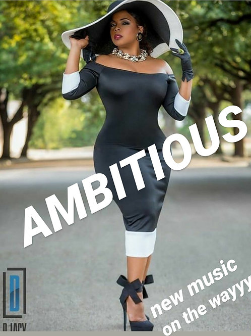Song: Ambitious (Single)