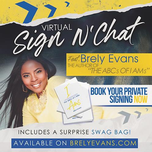 Sign N Chat w/ BrelyEvans