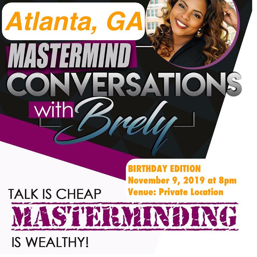 Mastermind Conversations w/ Brely Atlanta