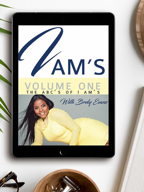 The ABCs of I Ams (E-Book and Audio Book) By Brely Evans