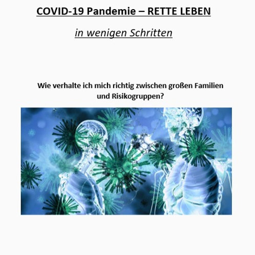 COVID-19 Pandemie - RETTE LEBEN in wenigen Schritten