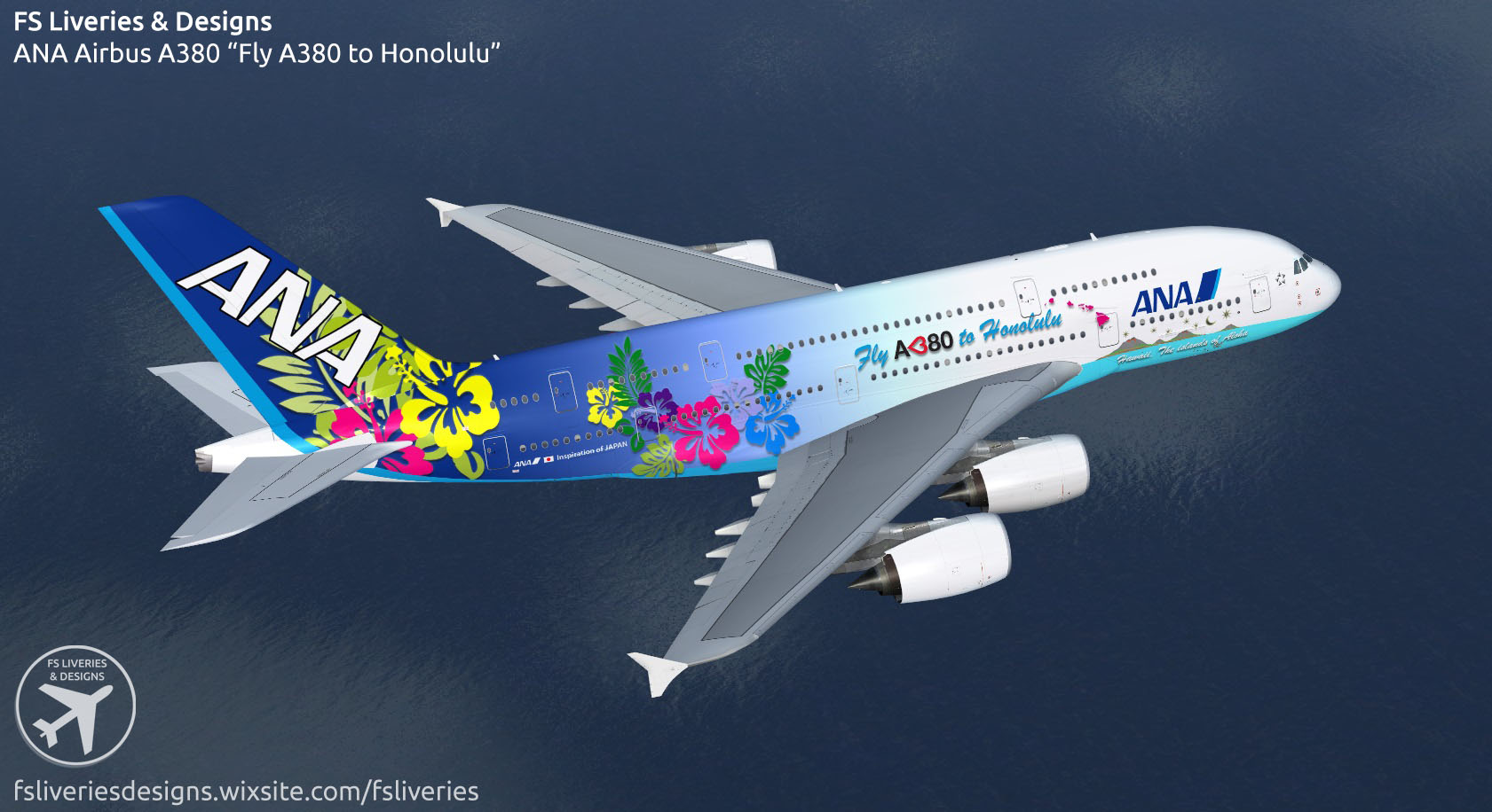 "ANA Airbus A380 ""Fly A380 to Honolulu"""